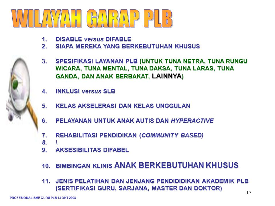 WILAYAH GARAP PLB DISABLE versus DIFABLE