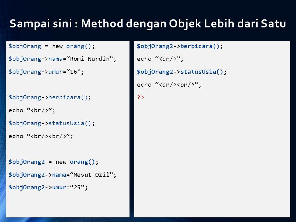 Sampai sini : Method dengan Objek Lebih dari Satu
