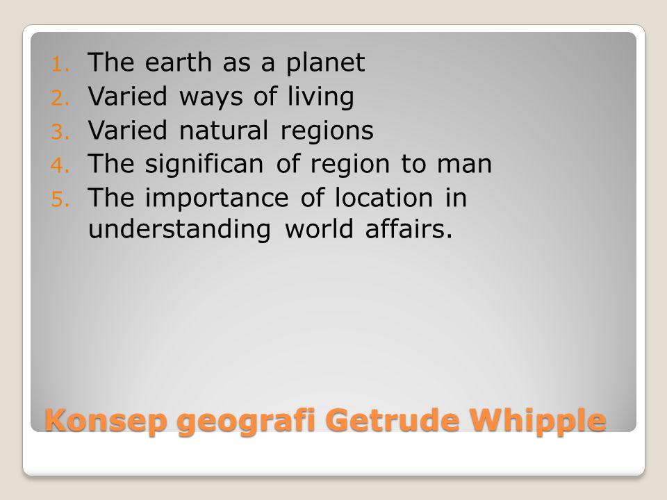 Konsep geografi Getrude Whipple