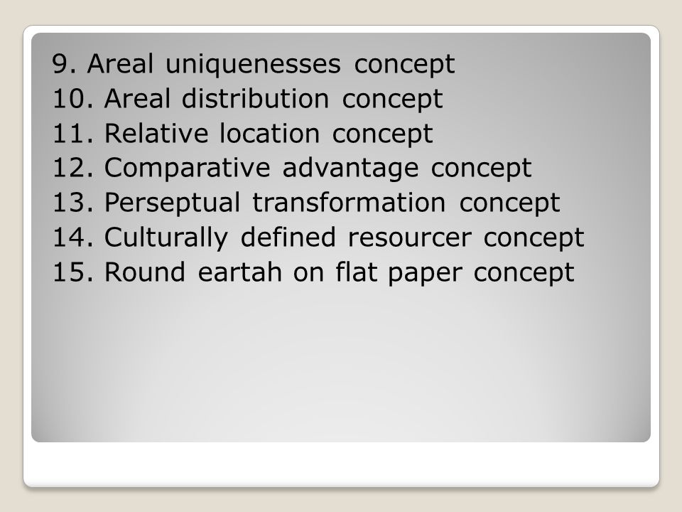 9. Areal uniquenesses concept 10. Areal distribution concept 11