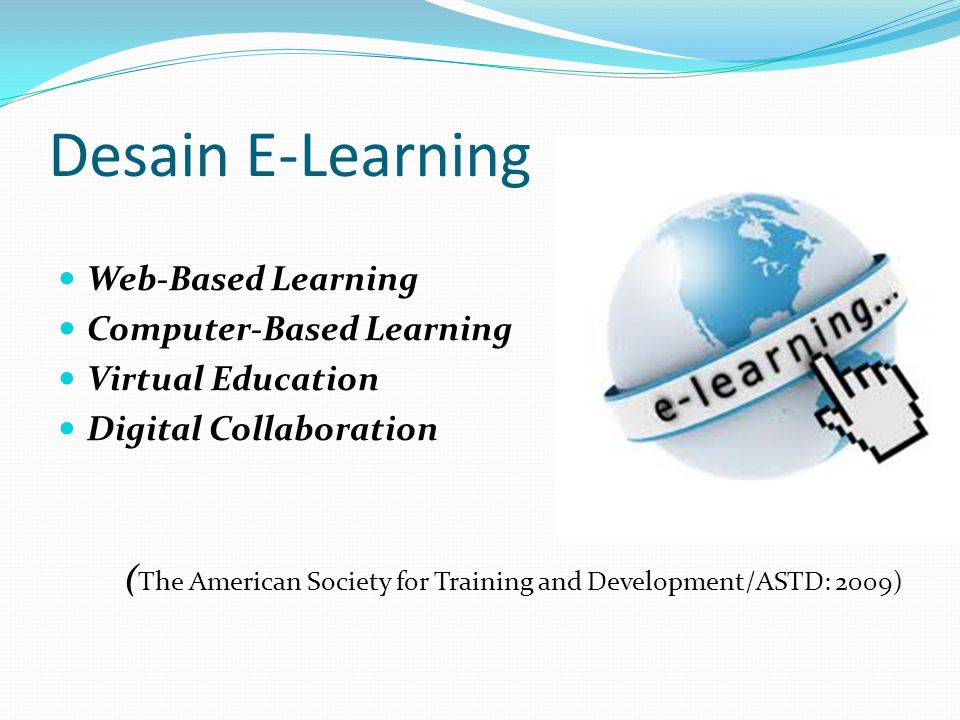 Desain E-Learning Web-Based Learning Computer-Based Learning
