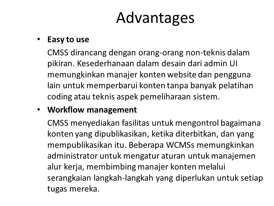 Advantages Easy to use.