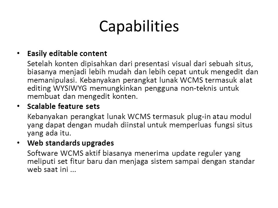 Capabilities Easily editable content