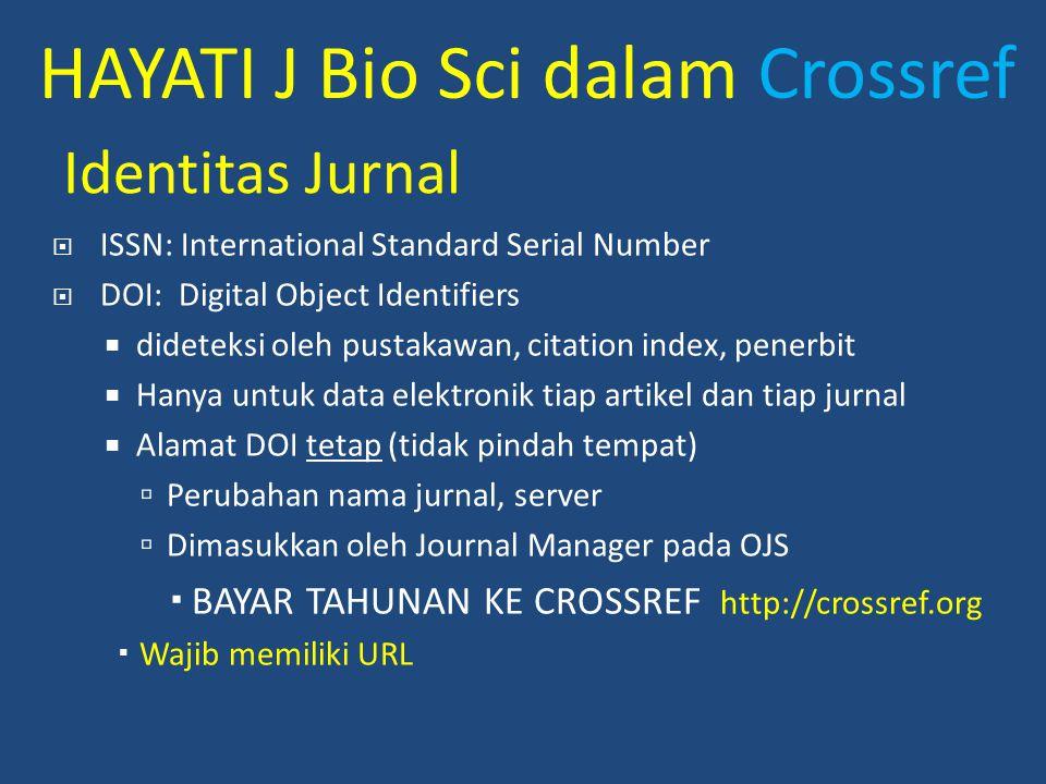 HAYATI J Bio Sci dalam Crossref