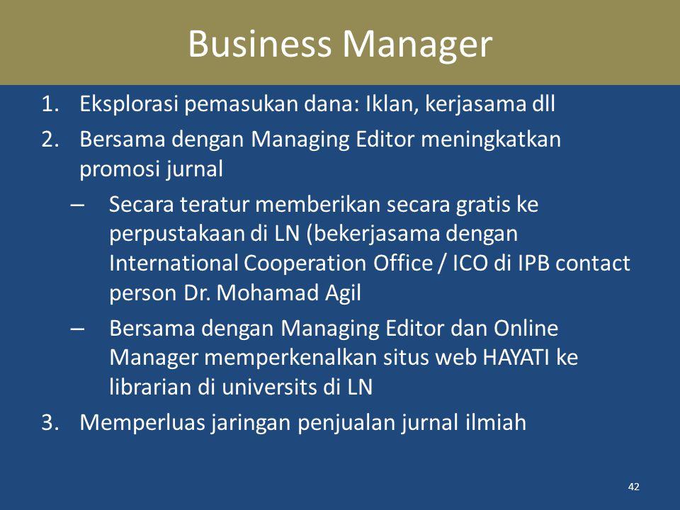 Business Manager Eksplorasi pemasukan dana: Iklan, kerjasama dll