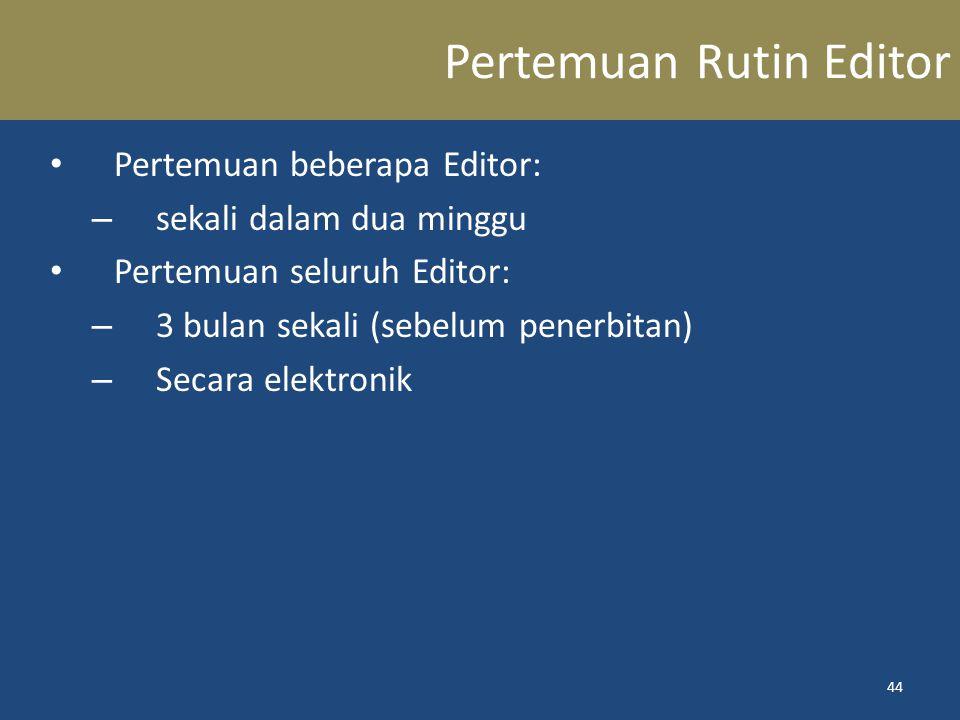 Pertemuan Rutin Editor