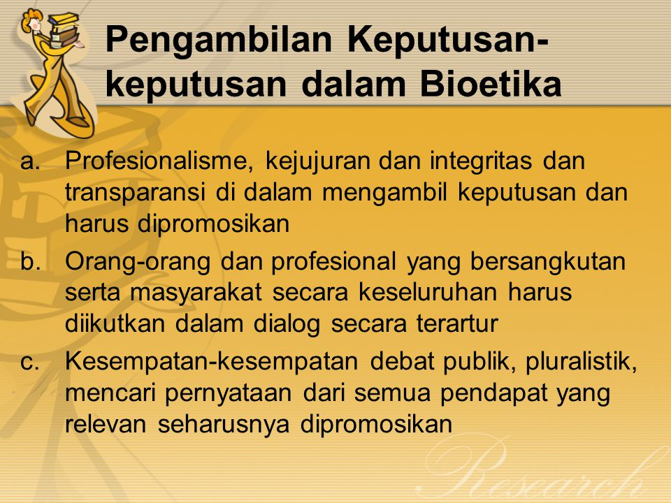 Pengambilan Keputusan-keputusan dalam Bioetika