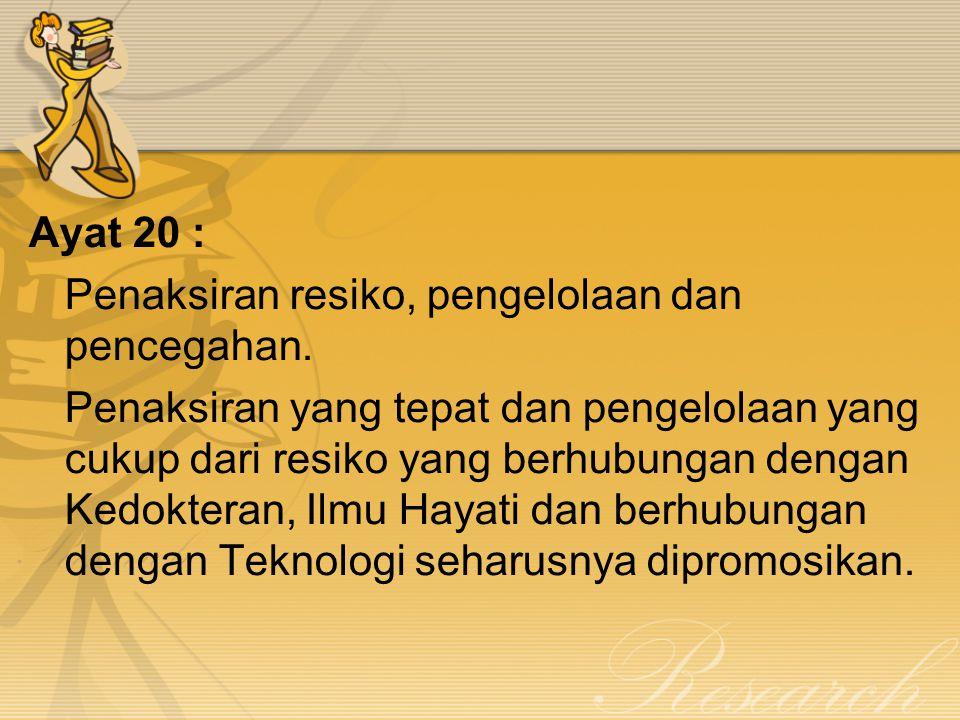 Ayat 20 : Penaksiran resiko, pengelolaan dan pencegahan.