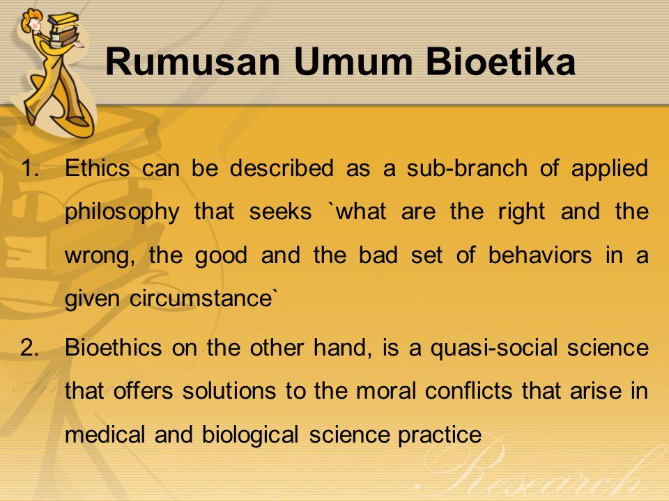 Rumusan Umum Bioetika