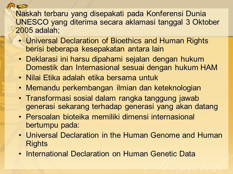 Naskah terbaru yang disepakati pada Konferensi Dunia UNESCO yang diterima secara aklamasi tanggal 3 Oktober 2005 adalah;