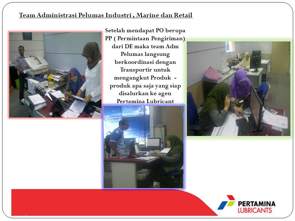 Team Administrasi Pelumas Industri , Marine dan Retail