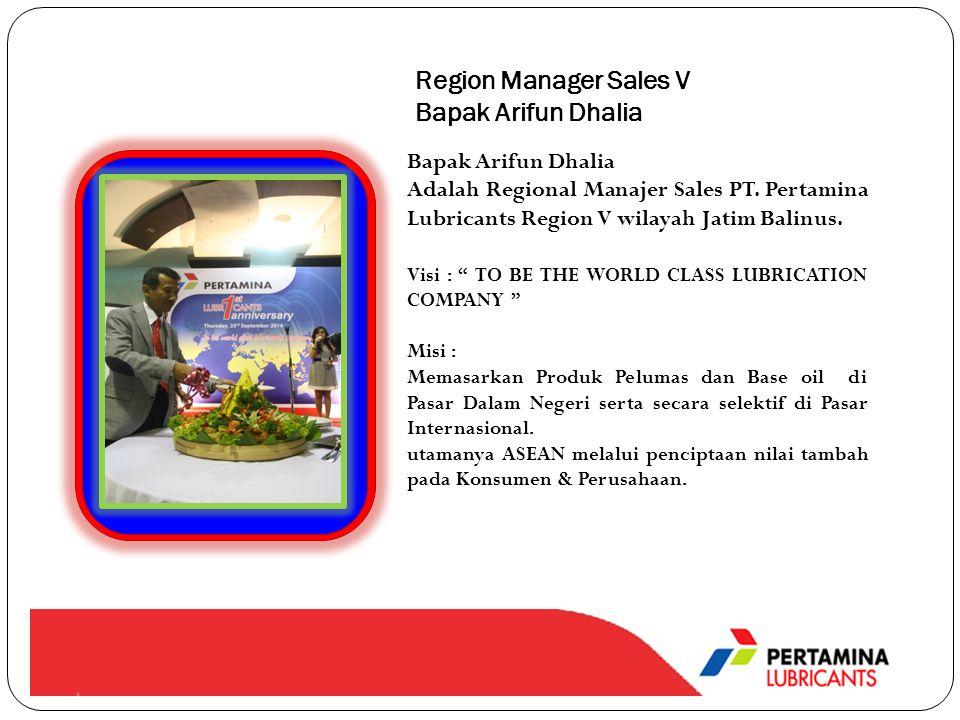 Region Manager Sales V Bapak Arifun Dhalia