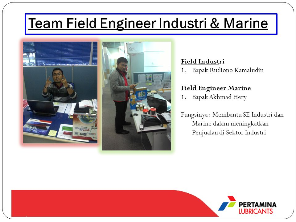 Team Field Engineer Industri & Marine