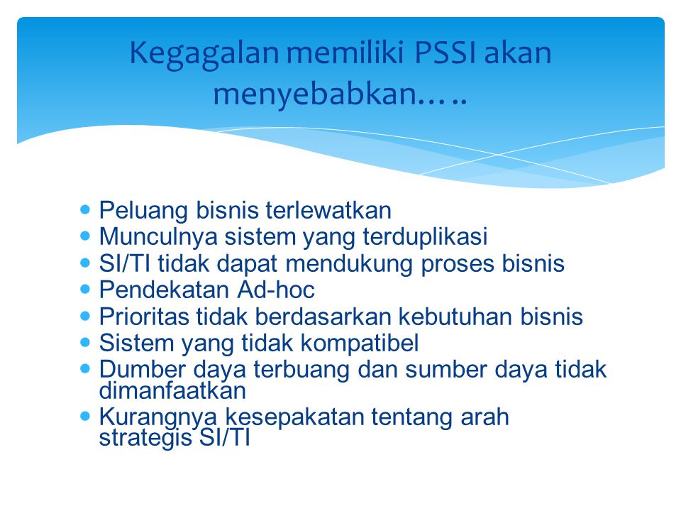 Kegagalan memiliki PSSI akan menyebabkan…..
