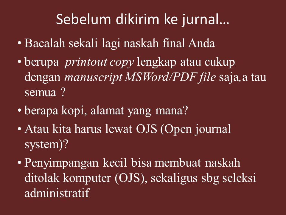 Sebelum dikirim ke jurnal…
