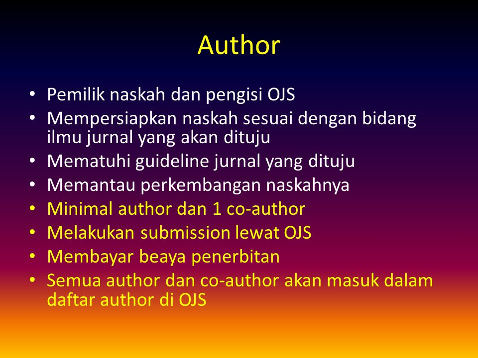 Author Pemilik naskah dan pengisi OJS