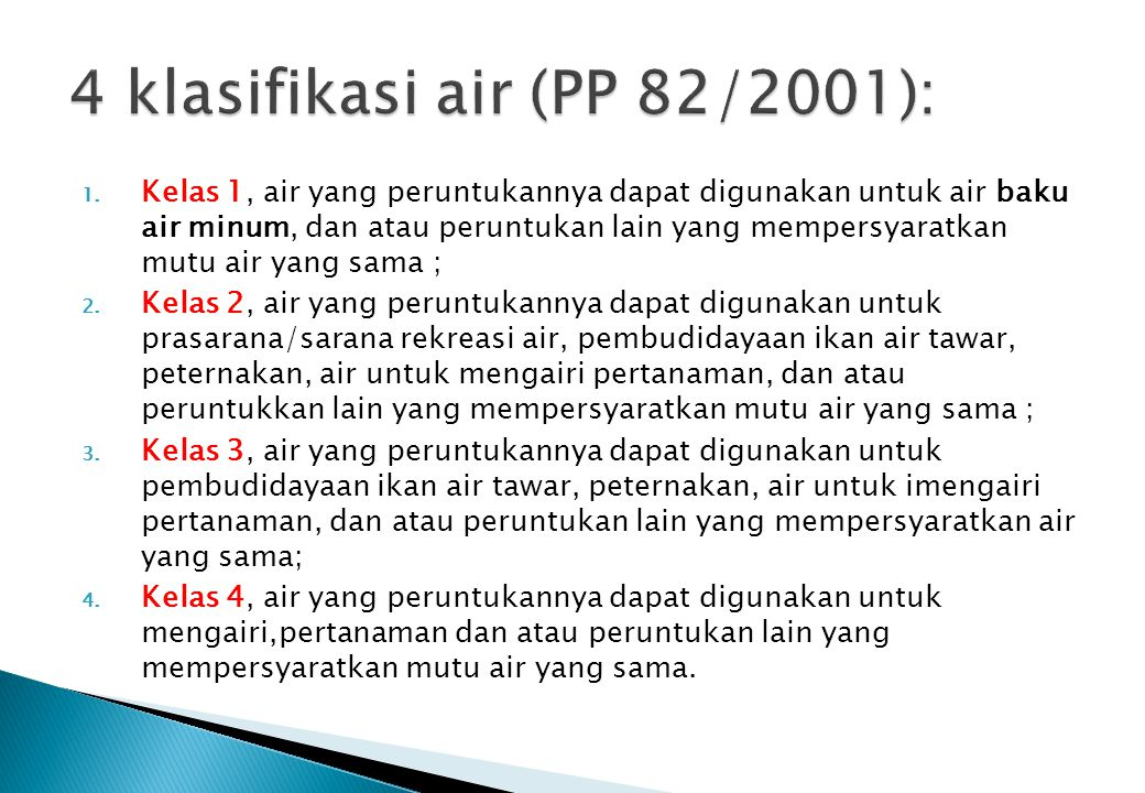 4 klasifikasi air (PP 82/2001):