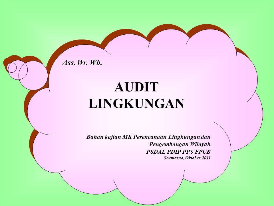 AUDIT LINGKUNGAN Ass. Wr. Wb.