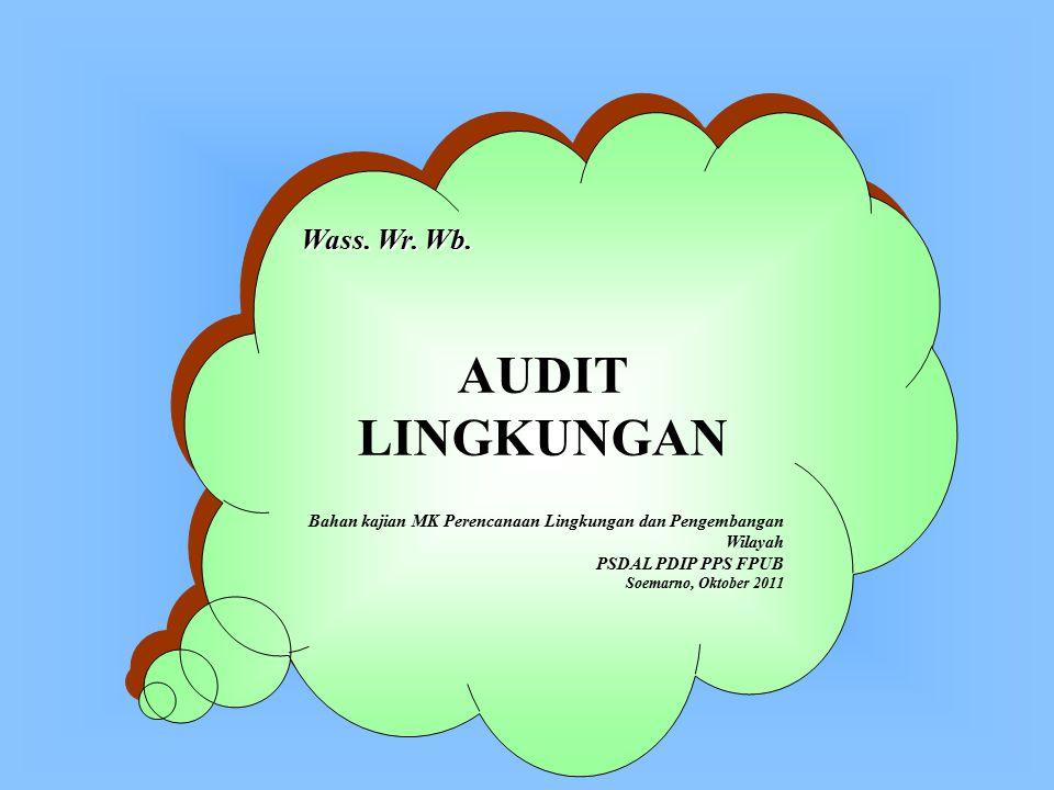 AUDIT LINGKUNGAN Wass. Wr. Wb.