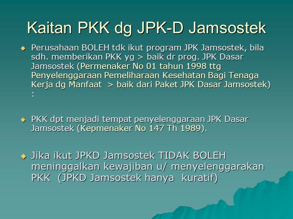 Kaitan PKK dg JPK-D Jamsostek