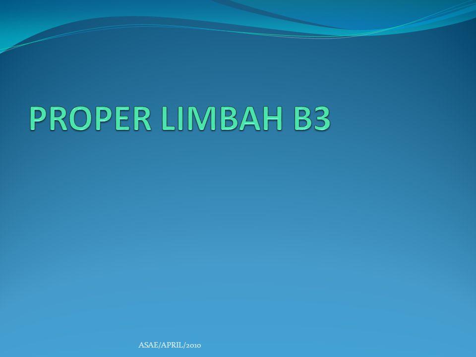 PROPER LIMBAH B3 ASAE/APRIL/2010