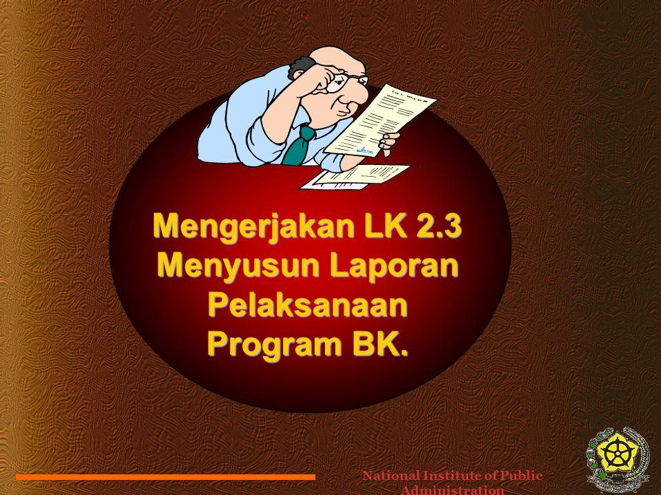Mengerjakan LK 2.3 Menyusun Laporan Pelaksanaan Program BK.