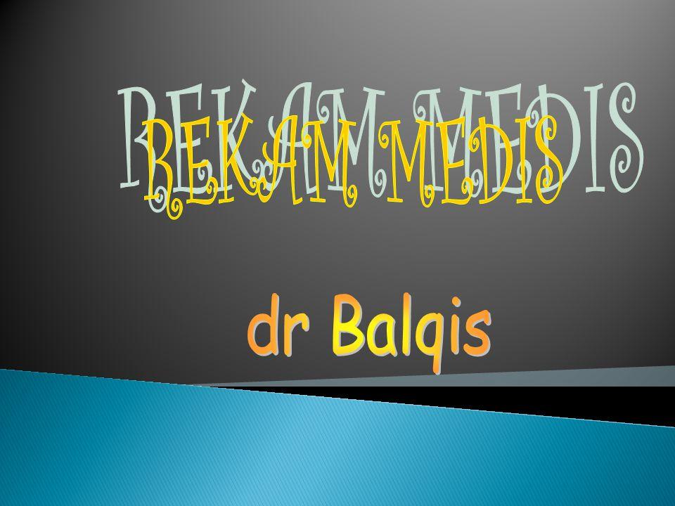 REKAM MEDIS dr Balqis