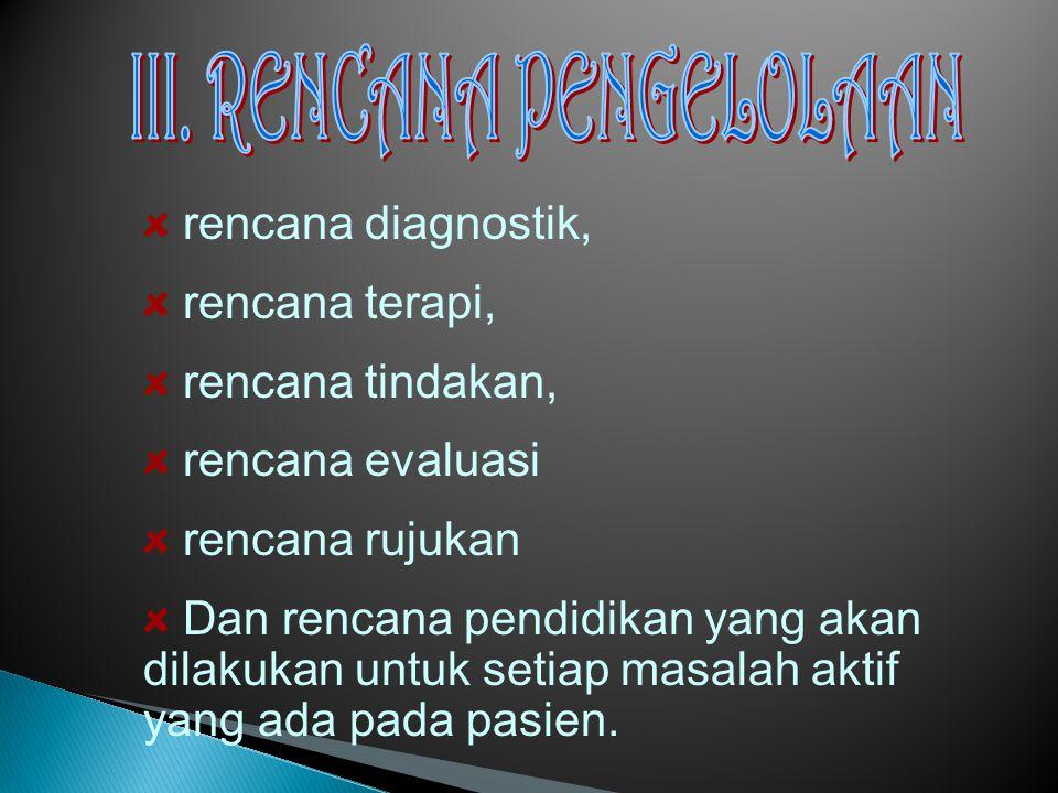 III. RENCANA PENGELOLAAN