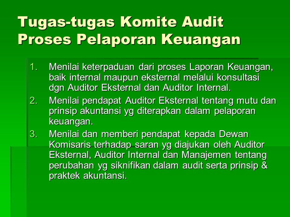 Tugas-tugas Komite Audit Proses Pelaporan Keuangan