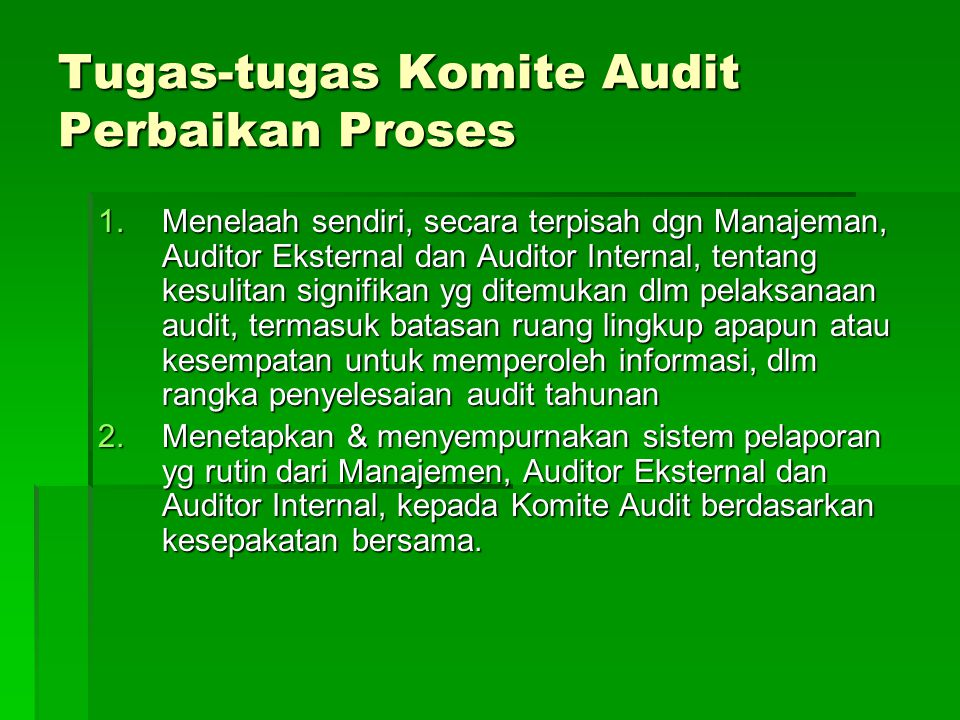 Tugas-tugas Komite Audit Perbaikan Proses