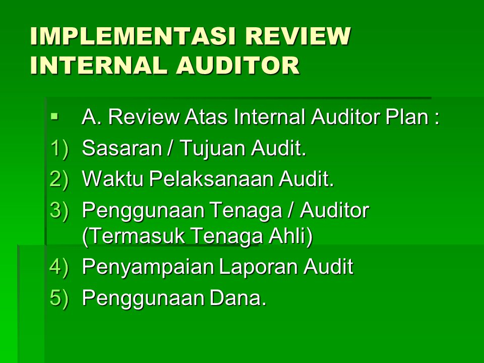 IMPLEMENTASI REVIEW INTERNAL AUDITOR