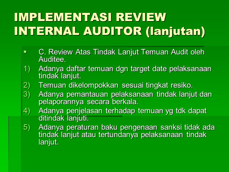 IMPLEMENTASI REVIEW INTERNAL AUDITOR (lanjutan)