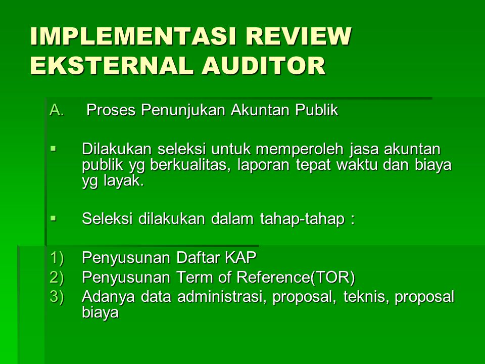 IMPLEMENTASI REVIEW EKSTERNAL AUDITOR