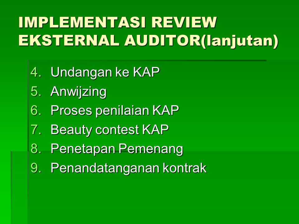 IMPLEMENTASI REVIEW EKSTERNAL AUDITOR(lanjutan)
