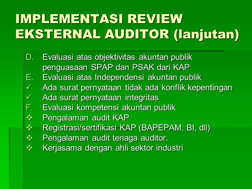 IMPLEMENTASI REVIEW EKSTERNAL AUDITOR (lanjutan)