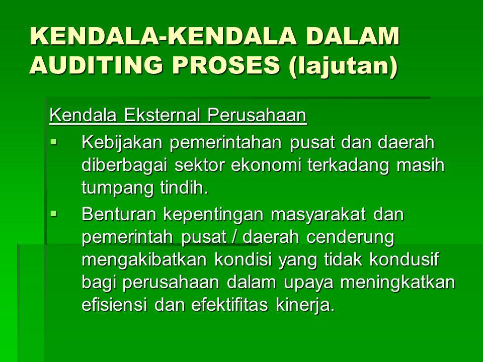 KENDALA-KENDALA DALAM AUDITING PROSES (lajutan)