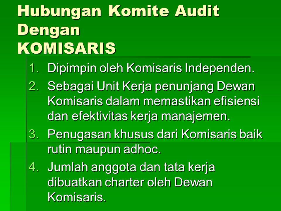 Hubungan Komite Audit Dengan KOMISARIS