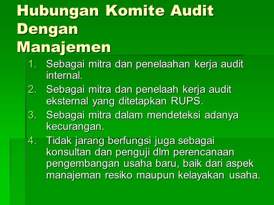 Hubungan Komite Audit Dengan Manajemen