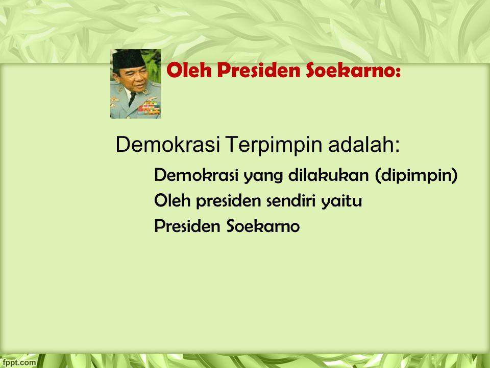 Oleh Presiden Soekarno: