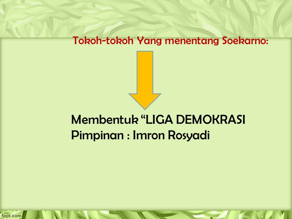 Tokoh-tokoh Yang menentang Soekarno: