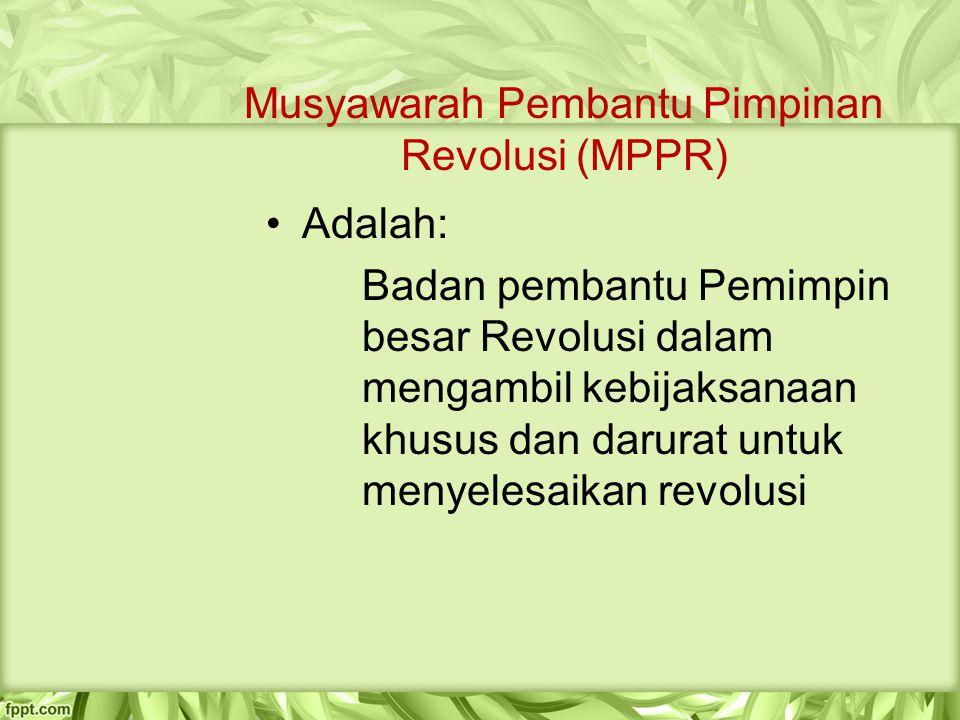 Musyawarah Pembantu Pimpinan Revolusi (MPPR)