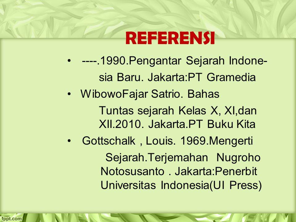 REFERENSI ----.1990.Pengantar Sejarah Indone-