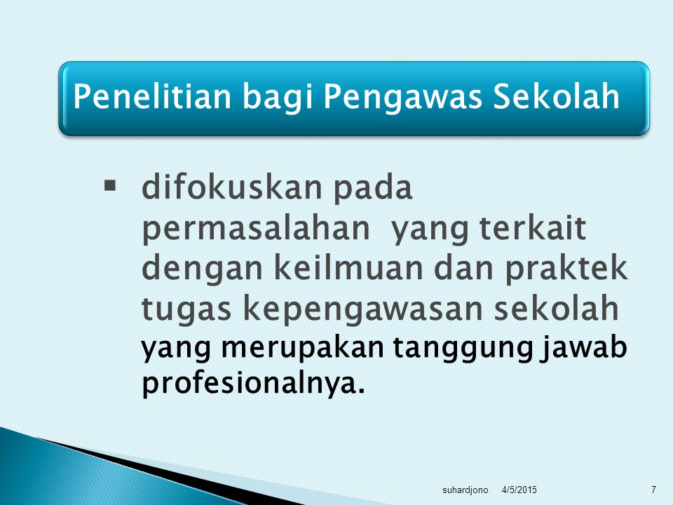Penelitian bagi Pengawas Sekolah
