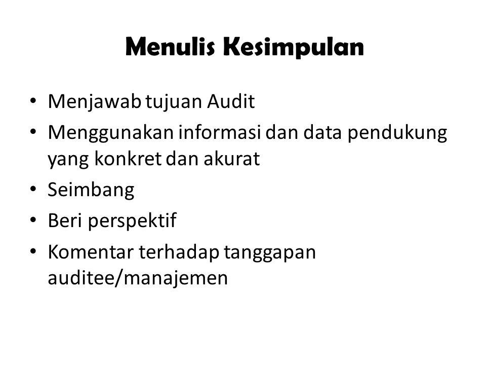 Menulis Kesimpulan Menjawab tujuan Audit