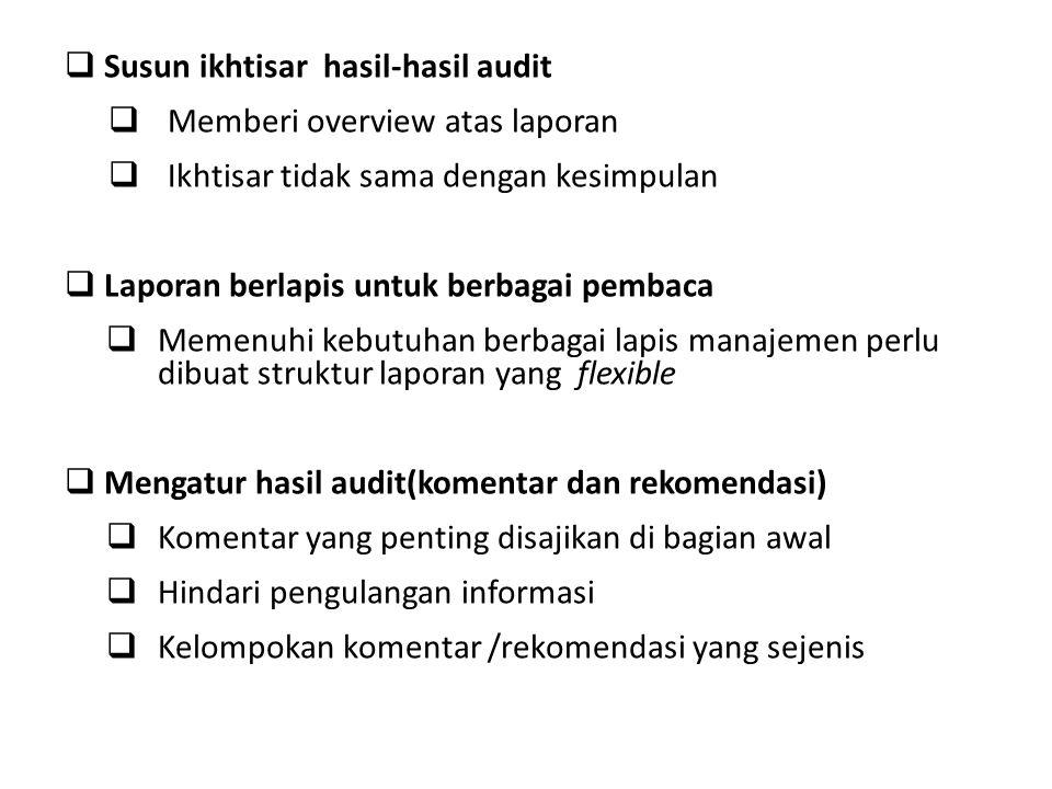 Susun ikhtisar hasil-hasil audit