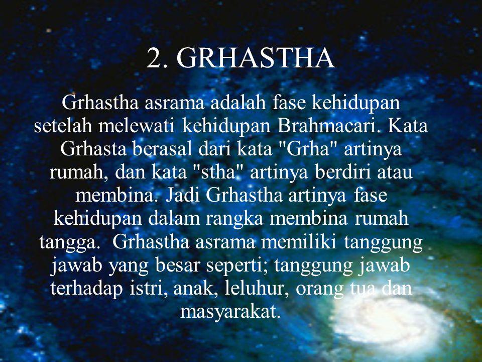 2. GRHASTHA