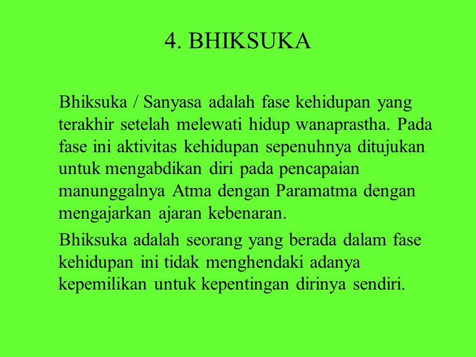 4. BHIKSUKA