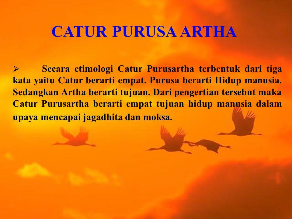 CATUR PURUSA ARTHA