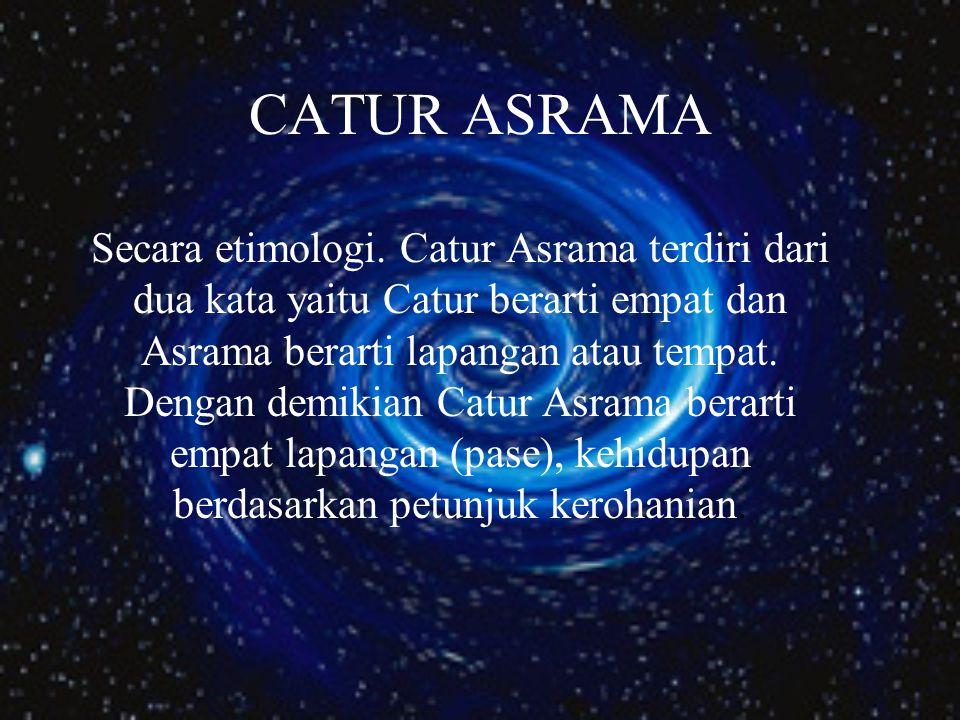 CATUR ASRAMA