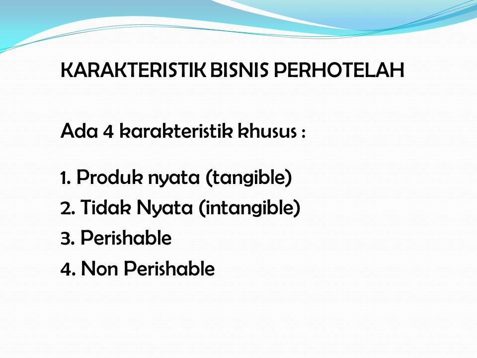 KARAKTERISTIK BISNIS PERHOTELAH